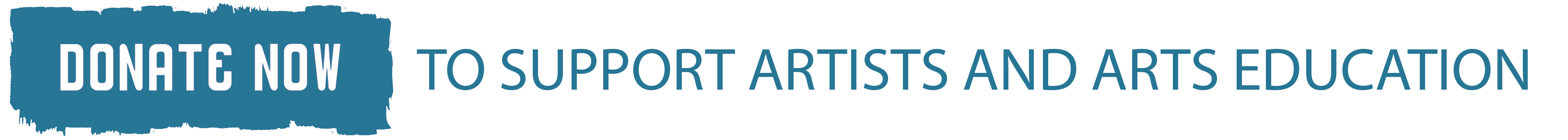 Donate Now to supports artists and arts education